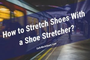 How to Stretch Shoes With a Shoe Stretcher